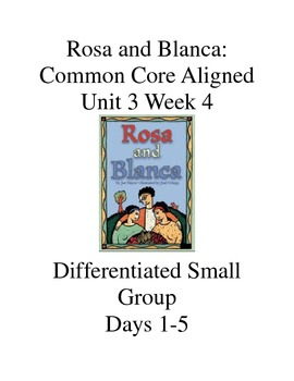 Rosa and Blanca: Differentiated Groups days 1-5