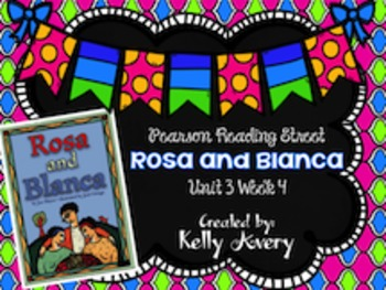 2nd Grade Reading Street Rosa and Blanca 3.4