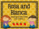 Rosa and Blanca {Reading Street Series Grade 2}