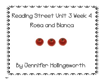 Rosa and Blanca Reading Street Unit 3 Week 4