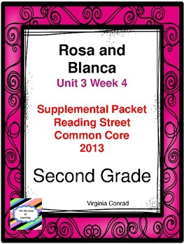 Rosa and Blanca:  Second Grade Reading Street Supplemental Packet