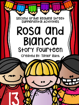 Rosa and Blanca Supplemental Activities (Reading Street Lesson Fourteen)