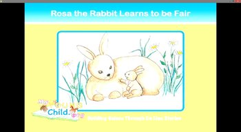 Rosa the Rabbit Learns to be Fair