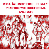 Rosalía's Incredible Journey: Practice with Rhetorical Analysis
