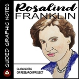 Rosalind Franklin Guided Graphic Notes
