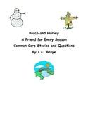 Rosco and Harvey Common Core Stories and Activities