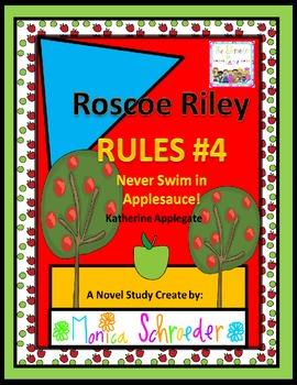 Roscoe Riley Rules #4: Never Swim in Applesauce