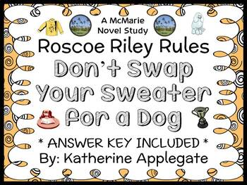 Roscoe Riley Rules: Don't Swap Your Sweater for a Dog (Applegate) Novel Study