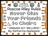Roscoe Riley Rules: Never Glue Your Friends to Chairs (Applegate) Novel Study