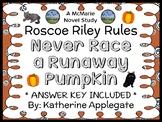 Roscoe Riley Rules: Never Race a Runaway Pumpkin (Applegate) Novel Study