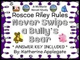 Roscoe Riley Rules: Never Swipe a Bully's Bear (Applegate) Novel Study (24 pgs)