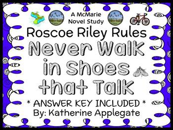 Roscoe Riley Rules: Never Walk in Shoes that Talk (Applegate) Novel Study
