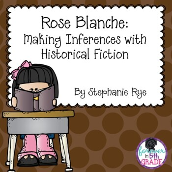 Rose Blanche:  Making Inferences with Historical Fiction