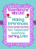 """Rose Blanche"" Mini-Unit: Inferences, Lit Elements, and Text-Dependent Questions"