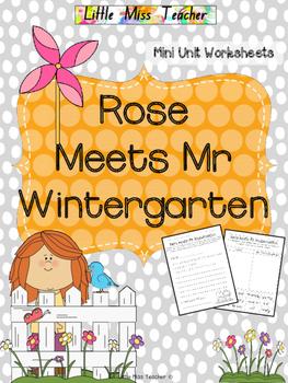 Rose Meets Mr Wintergarten - Mini Unit Worksheets & Printables