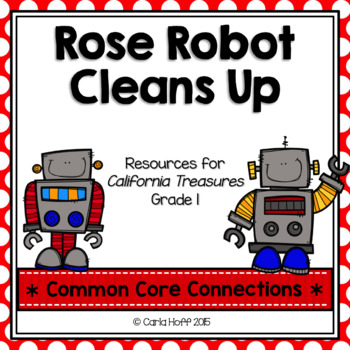 Rose Robot Cleans Up  - Common Core Connections - Treasure