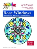 Rose Windows Inspired by Medieval Stained Glass: Art Lesso