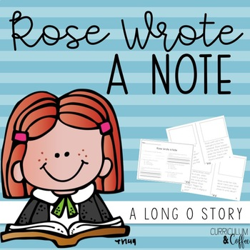 Rose Wrote a Note- A long O book