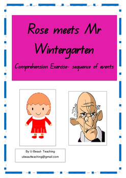 Rose meets Mr Wintergarten-Comprehension Exercise- Sequence of Events