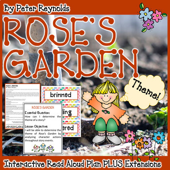 Rose's Garden by Peter Reynolds Theme Read Aloud Lesson Plan