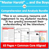 """Master Harold"" ... and the Boys – Comprehension and Analysis Bundle"