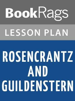 Rosencrantz and Guildenstern Are Dead Lesson Plans