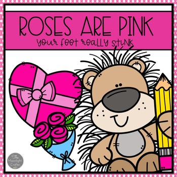 Roses are Pink, Your Feet Really Stink Book Companion Activities