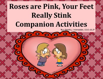 Roses are Pink, Your Feet Really Stink Companion Activities for Speech Therapy