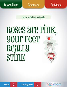 Roses are Pink, Your Feet Really Stink Lesson Plans & Activities, 2nd Grade CCSS