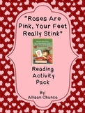 """""""Roses are Pink, Your Feet Really Stink""""-Reading Activity Pack"""