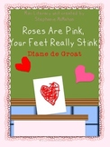 Roses are Pink, Your Feet Really Stink by Diane de Groat mini unit (Gilbert)