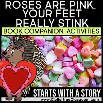 Roses are Pink Your Feet Really Stink by Diane deGroat Book Companion Activities