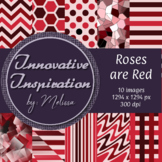 Roses are Red: Digital Papers {Innovative Inspiration}