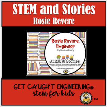 Rosie Revere, Engineer: A STEM Activity Packet