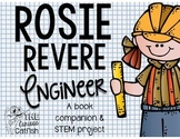 Rosie Revere Engineer:  Book Companion and STEM project