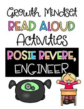 Rosie Revere, Engineer Growth Mindset Read Aloud Activities