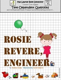 Rosie Revere, Engineer: Text-Dependent Questions and More!