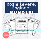 Rosie Revere, Engineer Worksheet BUNDLE