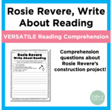 Rosie Revere, Engineer Write About Reading