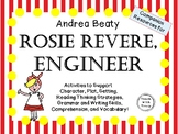 Rosie Revere, Engineer by Andrea Beaty:   A Complete Literature Study!