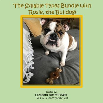 Rosie the Bulldog and Syllable Types Bundle!