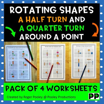 Rotate shapes around a point - Half turns and Quarter turns - BUNDLE