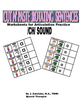 Rotating /CH/ Sentence Cut & Paste Worksheets for Articula