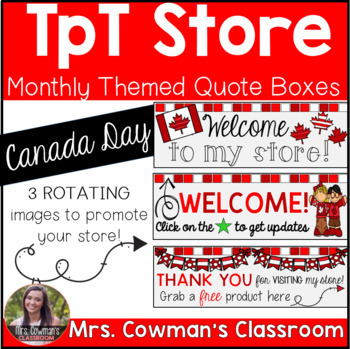 Rotating Canada Day {July} Personal Quote Box for your TpT Store