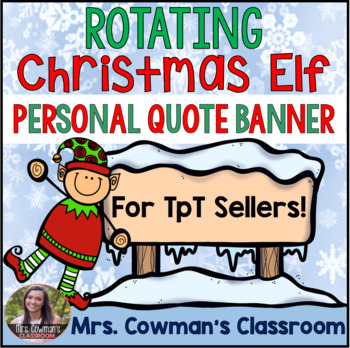 Rotating {ANIMATED} Christmas Elf Personal Quote Box Banner for your TPT Store!