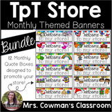 Rotating Monthly Themed Quote Boxes for your TpT Store- DI