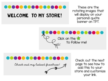 Rotating Personal Quote Banner {For your TPT Store}