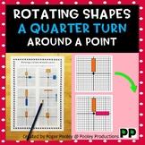 Rotating a Shape a Quarter Turn around a Point