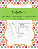 Rotation Practice and Webquest