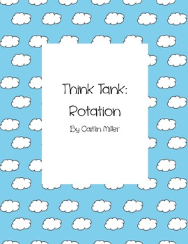 Rotation Think Tank